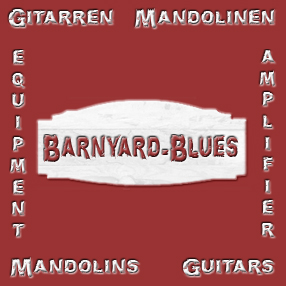 BARNYARD-BLUES-Gitarren, Mandolinen, Equipment, Verstärker